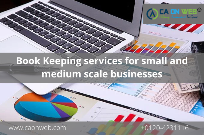 Book Keeping services for small and medium scale businesses
